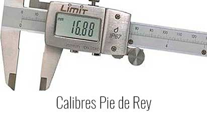 Calibres Pie de Rey